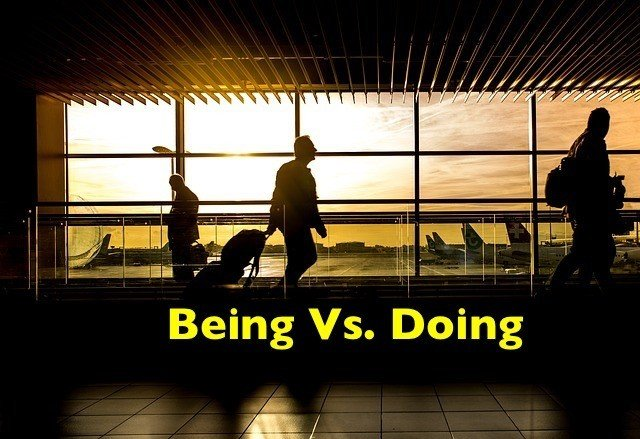 being vs doing -frantic travelers racing to planes